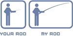 Your Rod / My Rod