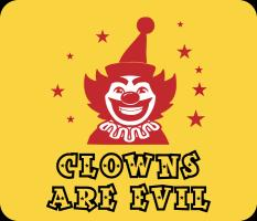 Clowns Are Evil