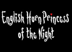 English Horn Princess of the Night