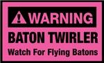 WARNING Baton Twirler Pink