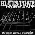 Bluestone Company - Supernatural Delight