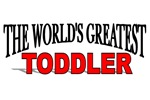 The World's Greatest Toddler