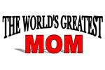 The World's Greatest Mom