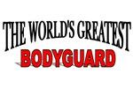 The World's Greatest Bodyguard