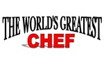 The World's Greatest Chef