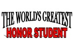 The World's Greatest Honor Student