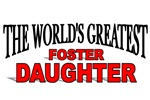 The World's Greatest Foster Daughter