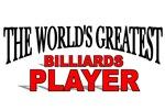 The World's Greatest Billards Player