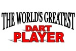 The World's Greatest Dart Player
