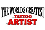 The World's Greatest Tattoo Artist