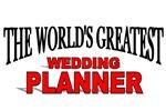 The World's Greatest Wedding Planner