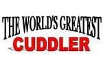 The World's Greatest Cuddler