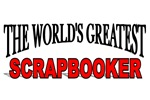 The World's Greatest Scrapbooker