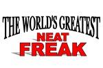 The World's Greatest Neat Freak