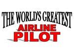 The World's Greatest Airline Pilot
