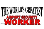 The World's Greatest Airport Security Worker