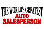 The World's Greatest Auto Salesperson