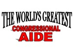 The World's Greatest Congressional Aide