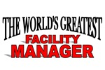 The World's Greatest Facility Manager