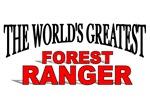The World's Greatest Forest Ranger