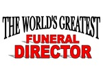 The World's Greatest Funeral Director