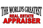 The World's Greatest Real Estate Appraiser