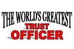 The World's Greatest Trust Officer