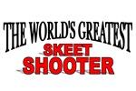 The World's Greatest Skeet Shooter