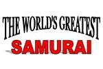 The World's Greatest Samurai