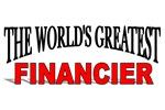 The World's Greatest Financier