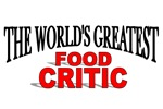 The World's Greatest Food Critic