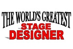 The World's Greatest Stage Designer