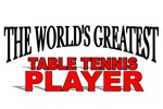 The World's Greatest Table Tennis Player