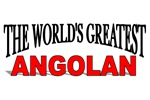The World's Greatest Angolan