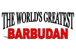 The World's Greatest Barbudan