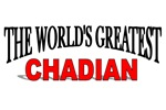 The World's Greatest Chadian