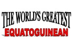 The World's Greatest Equatoguinean