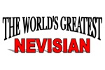 The World's Greatest Nevisian