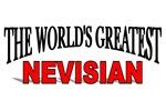 The World's Greatest Nevisian