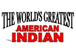The World's Greatest American Indian