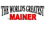 The World's Greatest Mainer