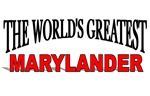 The World's Greatest Marylander