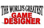 The World's Greatest Game Designer