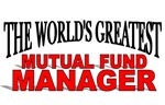 The World's Greatest Mutual Fund Manager