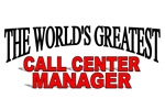 The World's Greatest Call Center Manager