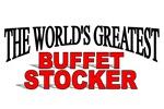 The World's Greatest Buffet Stocker