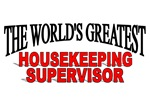 The World's Greatest Housekeeping Supervisor