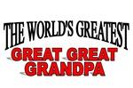 The World's Greatest Great Great Grandpa