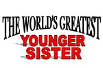 The World's Greatest Younger Sister