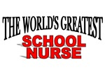 The World's Greatest School Nurse